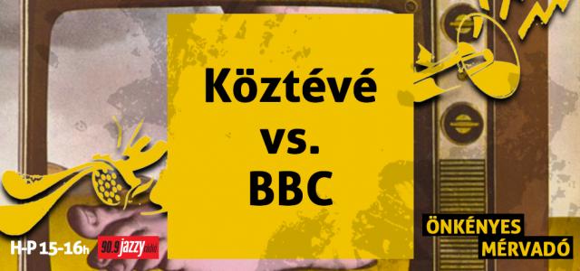 Köztévé vs. BBC
