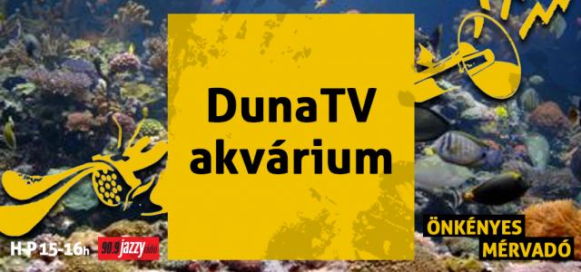 Duna TV akvárium