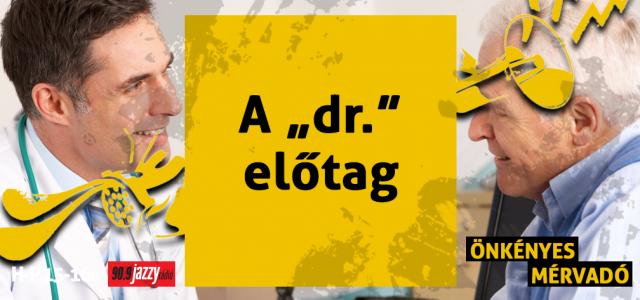 """A """"dr."""" előtag"""