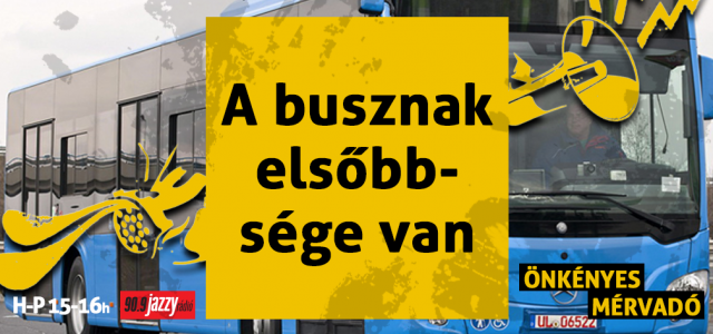 A busznak elsőbbsége van