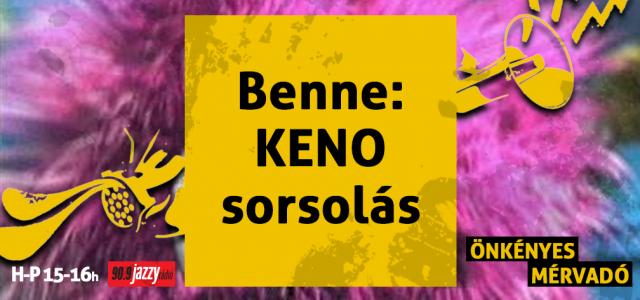 Benne: KENO-sorsolás