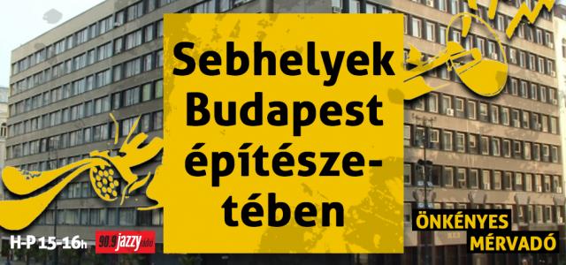 Sebhelyek Budapest építészetében