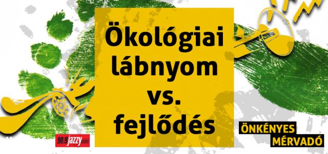 Ökológiai lábnyom vs. fejlődés