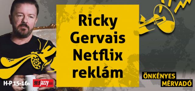Ricky Gervais Netflix reklám