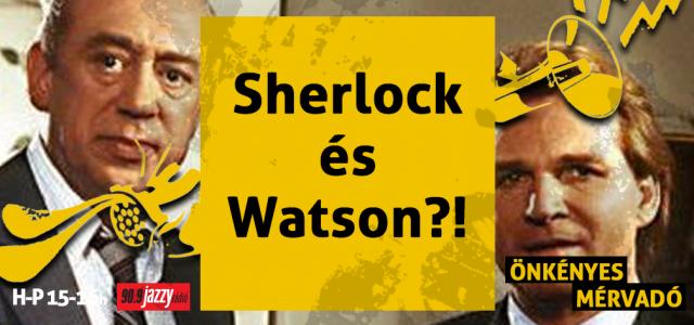 Sherlock és Watson?