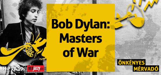 Bob Dylan – Masters of War