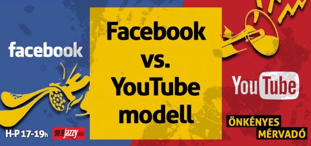 Facebook vs. YouTube modell
