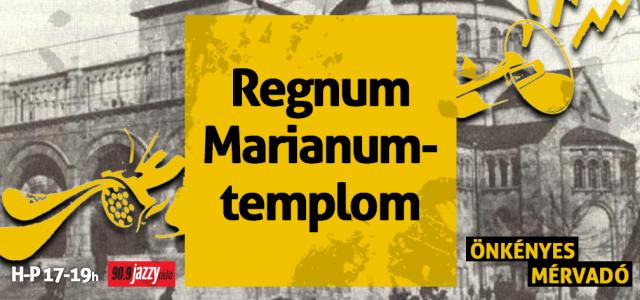 Regnum Marianum-templom