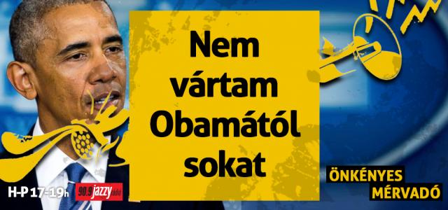 Én nem vártam sokat Obamától…