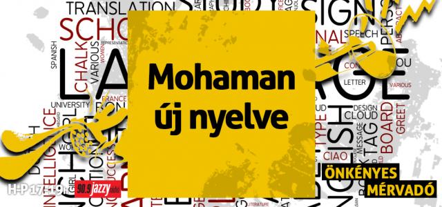 Mohaman új nyelve