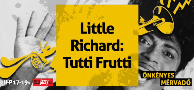 Little Richard – Tutti Frutti
