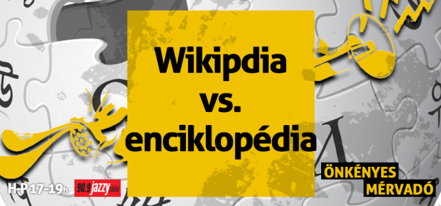 Wikipedia vs. Enciklopédia