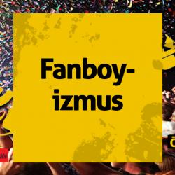 0504-fanboyizmus